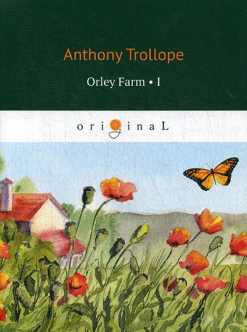 Orley Farm 1 / Ferma Orli 1. na ang.jaz