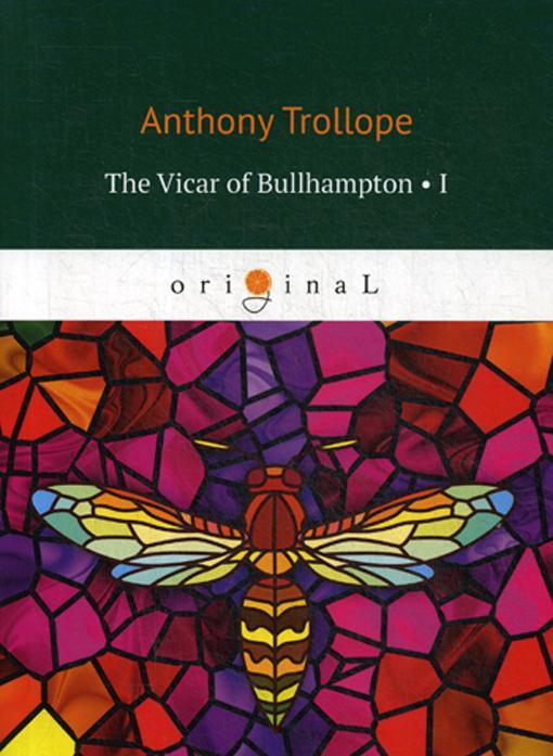 The Vicar of Bullhampton 1 = Bulkhemptonskij vikarij 1. na angl.jaz