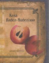 Kesä Baden-Badenissa