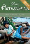 Minu amazonas. jõkke pissimine keelatud/ uus epiloog 2019