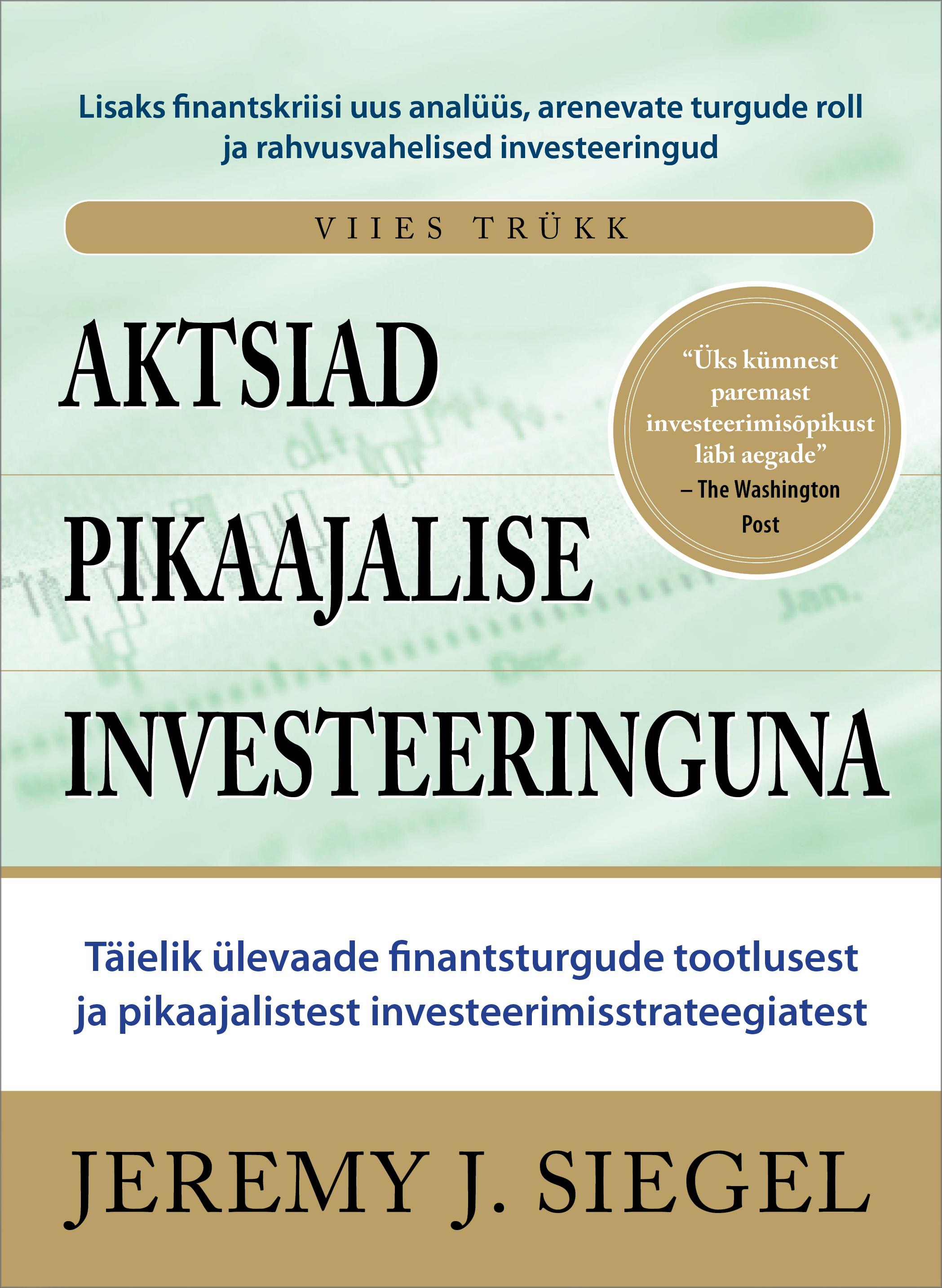 Aktsiad pikaajalise investeeringuna
