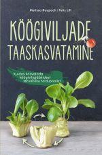 Köögiviljade taaskasvatmine. kuidas kasvatada köögiviljajääkidest tervislikku toidupoolist