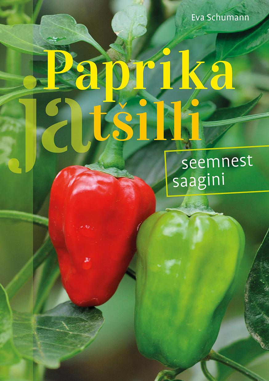 Paprika ja tšilli. seemnest saagini