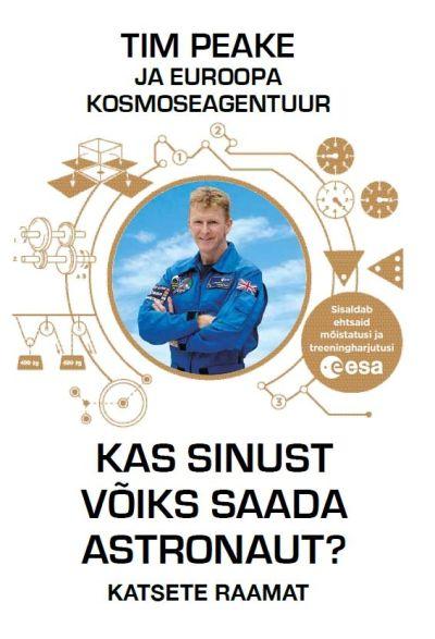Kas sinust võiks saada astronaut? katsete raamat