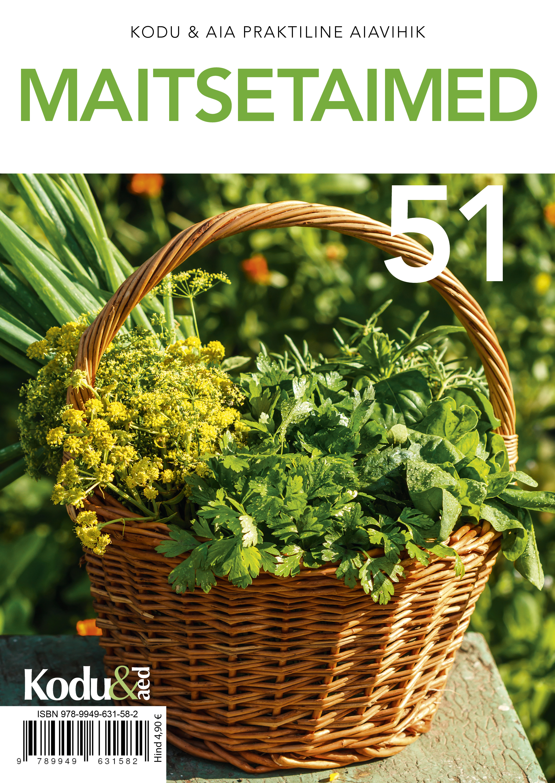 Maitsetaimed. kodu & aia praktiline aiavihik 51
