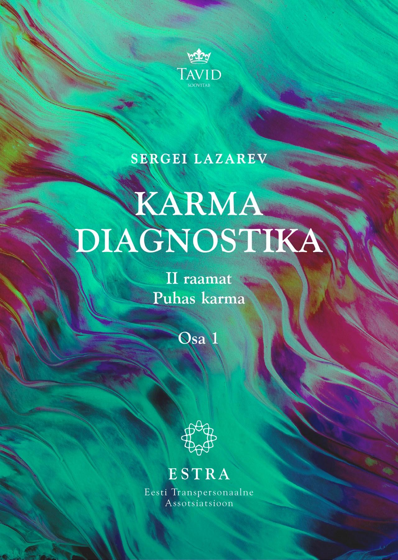 Karma diagnostika ii raamat. puhas karma 1 osa