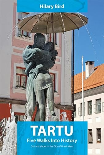 Tartu: five walks into history