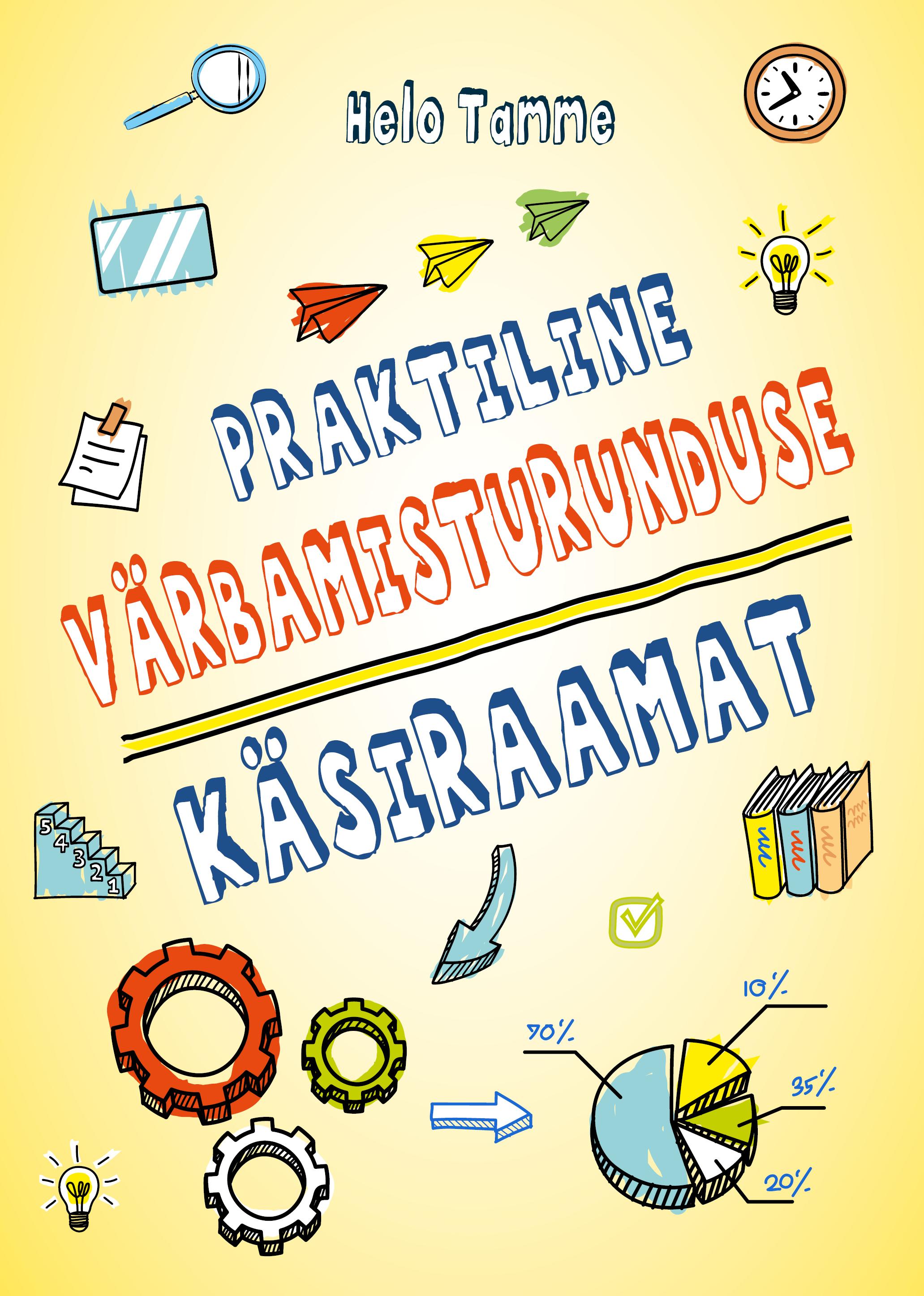 Praktilise värbamisturunduse käsiraamat