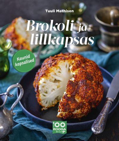 Brokoli ja lillkapsas. kaunid kapsalised