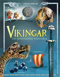 Vikingar: en spännande historia