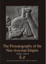 The Prosopography of the Neo-Assyrian Empire, Volume 3, Part 2. S-Z