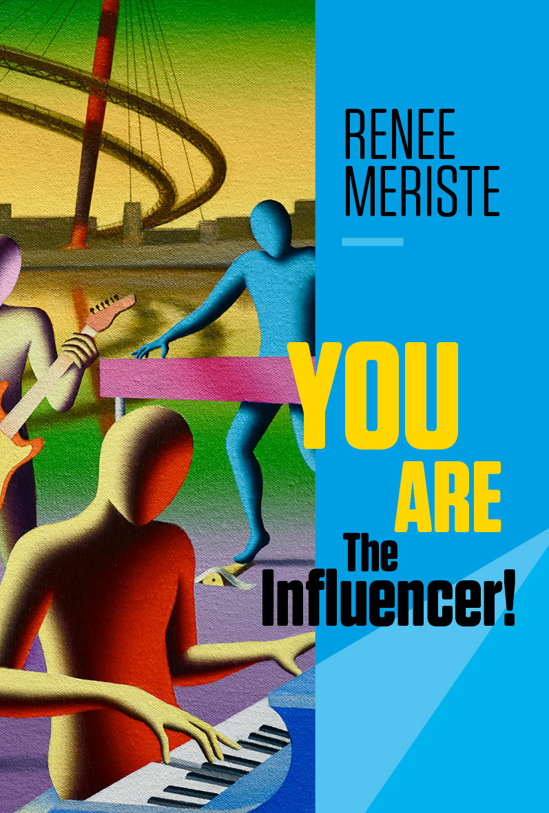 You are the influencer