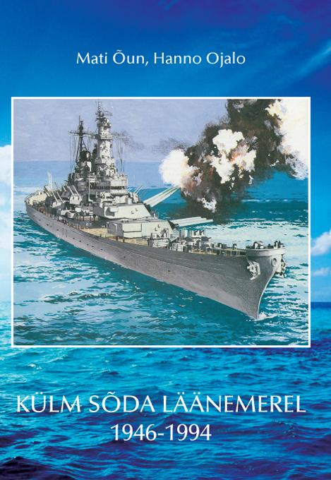 Külm sõda läänemerel 1946-1994