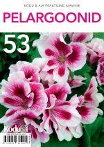 Pelargoonid. kodu & aia praktiline aiavihik 53