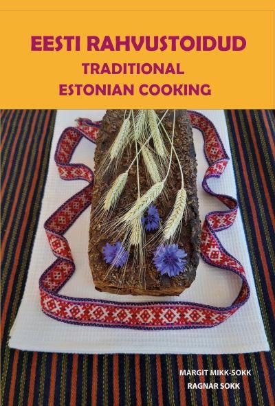 Eesti rahvustoidud. traditional estonian cooking