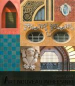 Art Nouveau in Helsinki. Architectural Guide