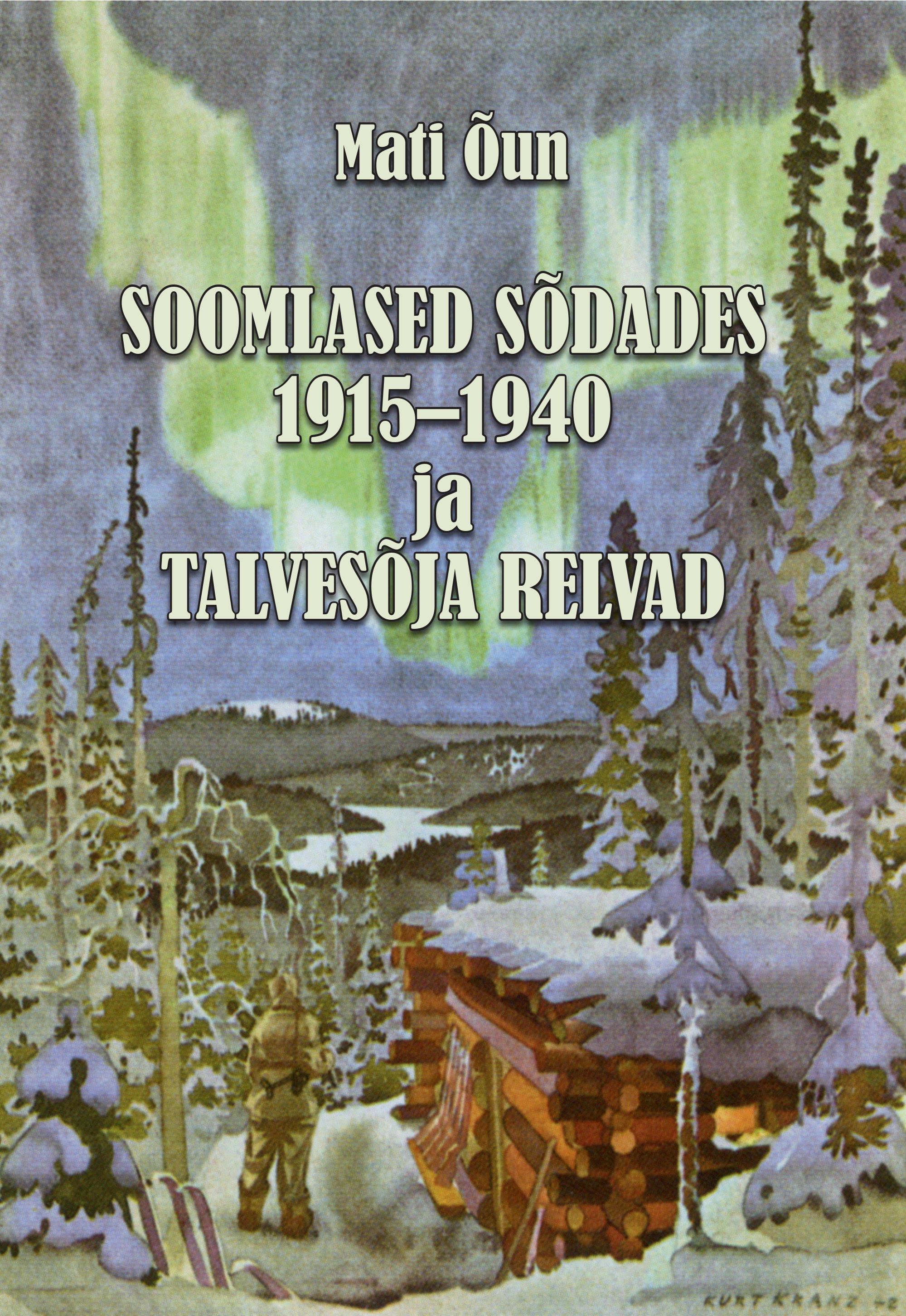 Soomlased sõdades 1915-1940 ja talvesõja relvad