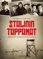 Stalinin tappamat. Muurmannin suomalaisten pitkä ja musta yö