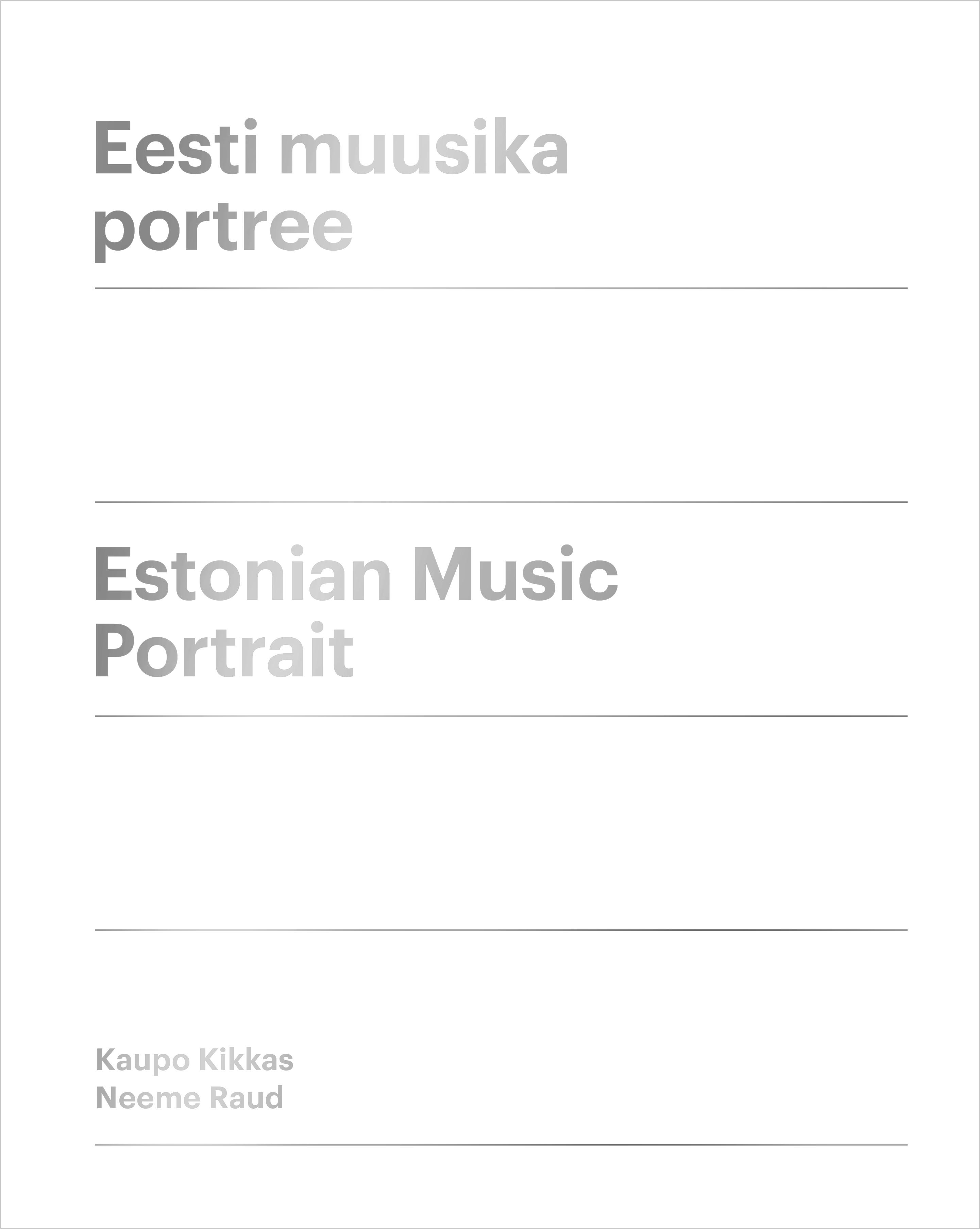Eesti muusika portree. estonian music portrait