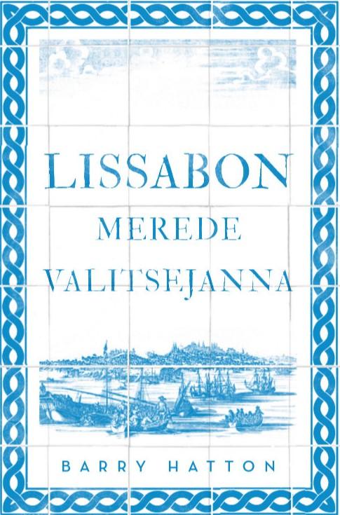 Lissabon. merede valitsejanna
