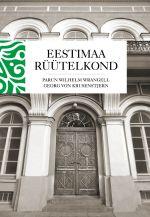 Eestimaa rüütelkond. rüütelkonna peamehed ja maanõunikud