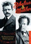 Sibelius & Mahler. Kohtaaminen Helsingissä