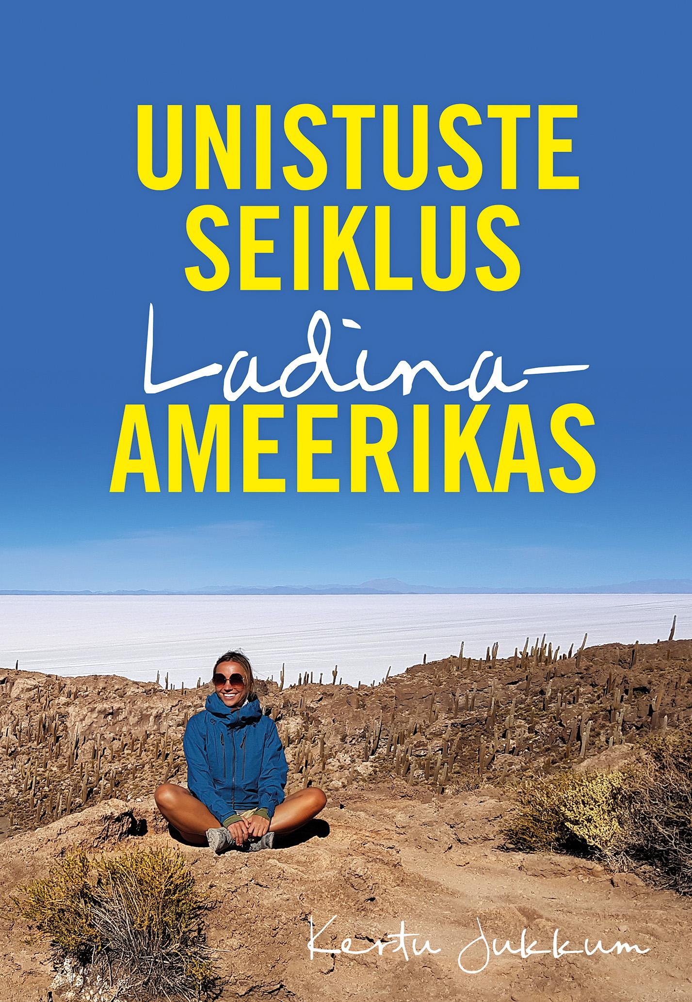 Unistuste seiklus ladina-ameerikas