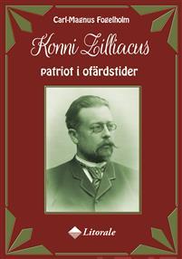 Konni Zilliacus patriot i ofärdstider. Patriot i ofärdstider