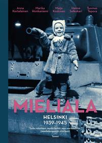 Mieliala: Helsinki 1939-1945