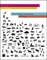 Acoustic Environments in Change/Five Village Soundscapes (+4 cd)