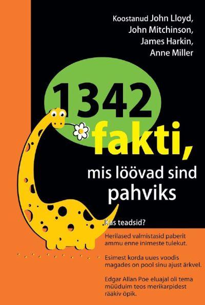1342 fakti, mis löövad sind pahviks