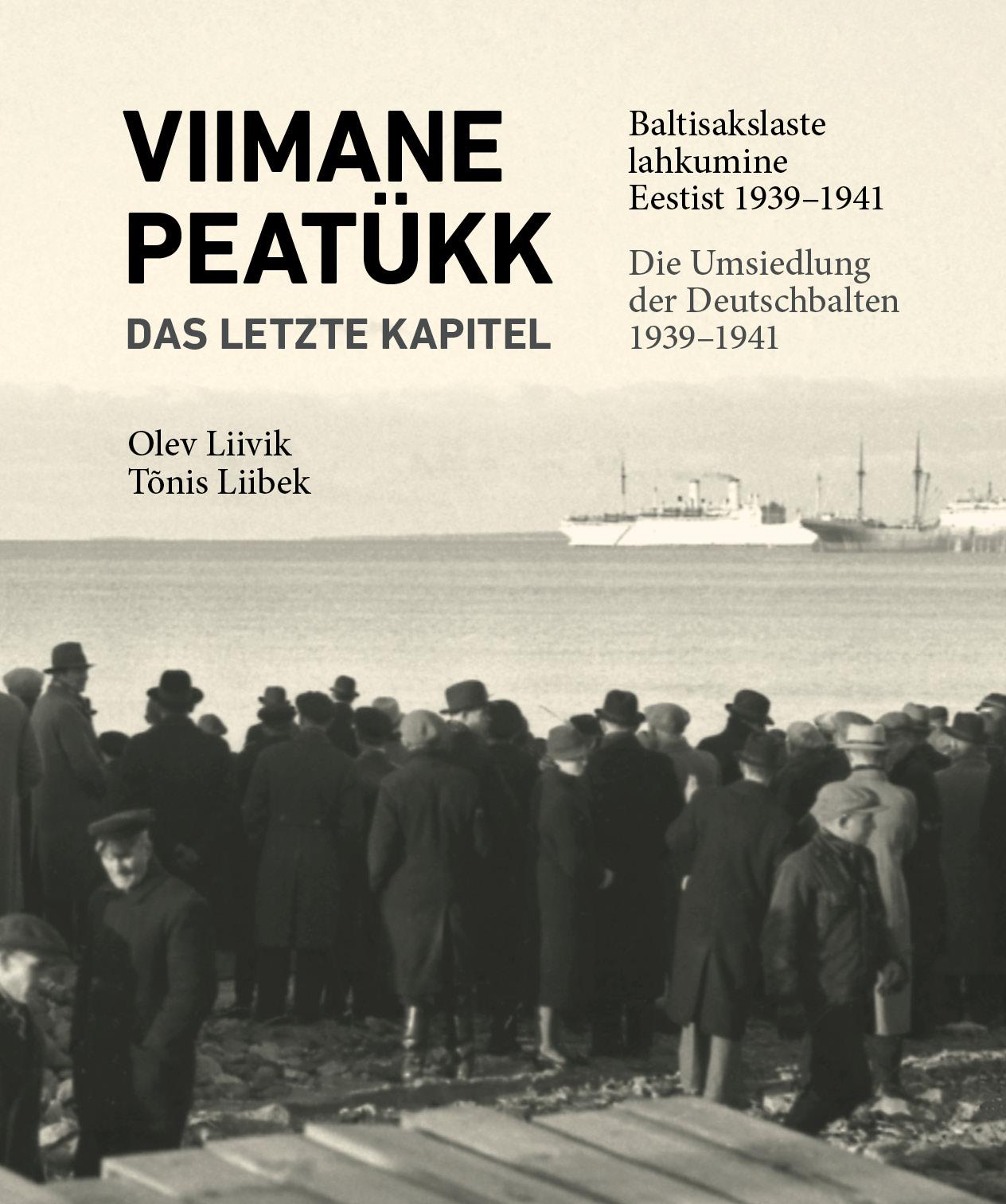 Viimane peatükk: baltisakslaste lahkumine eestist