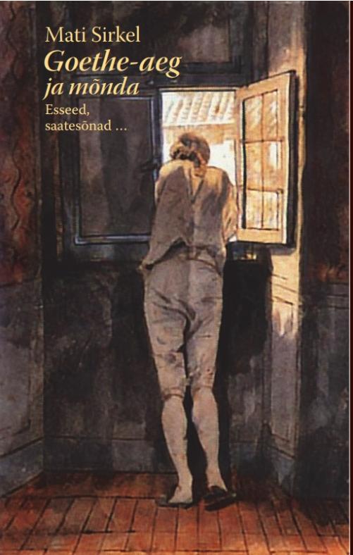 Goethe-aeg ja mõnda. esseed, saatesõnad, intervjuu+ schleiermacher