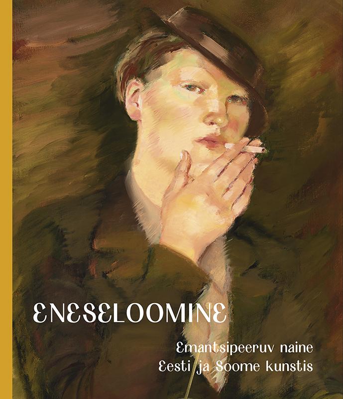 Eneseloomine. emantsipeeruv naine eesti ja soome kunstis