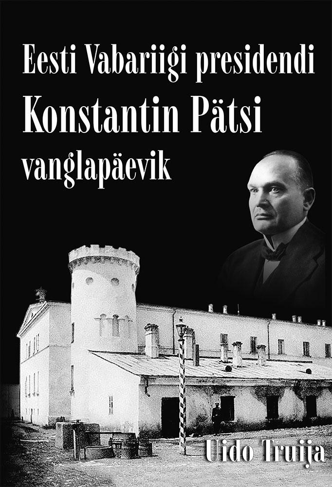 Eesti vabariigi presidendi konstantin pätsi vanglapäevik