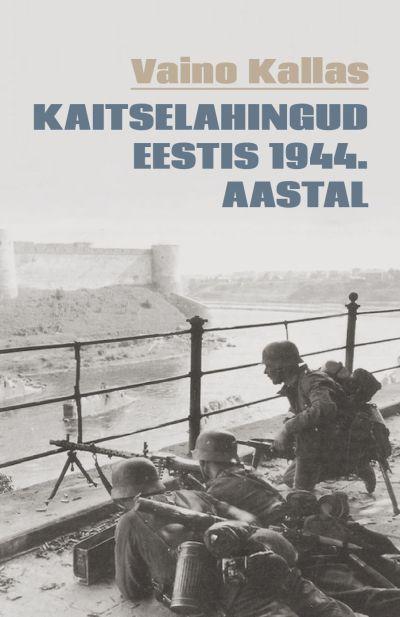 Kaitselahingud eestis 1944. aastal