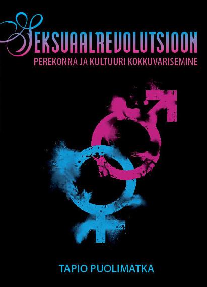 Seksuaalrevolutsioon - perekonna ja kultuuri kokkuvarisemine