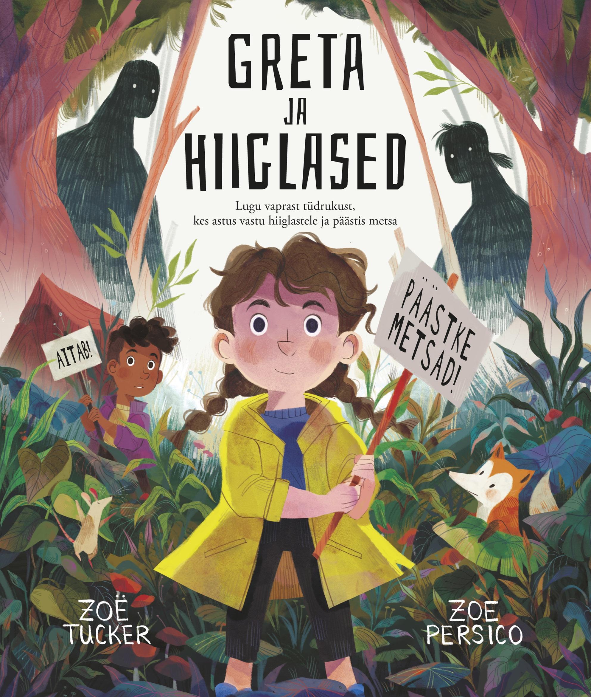 Greta ja hiiglased. lugu vaprast tüdrukust, kes astus vastu hiiglastele ja päästis metsa
