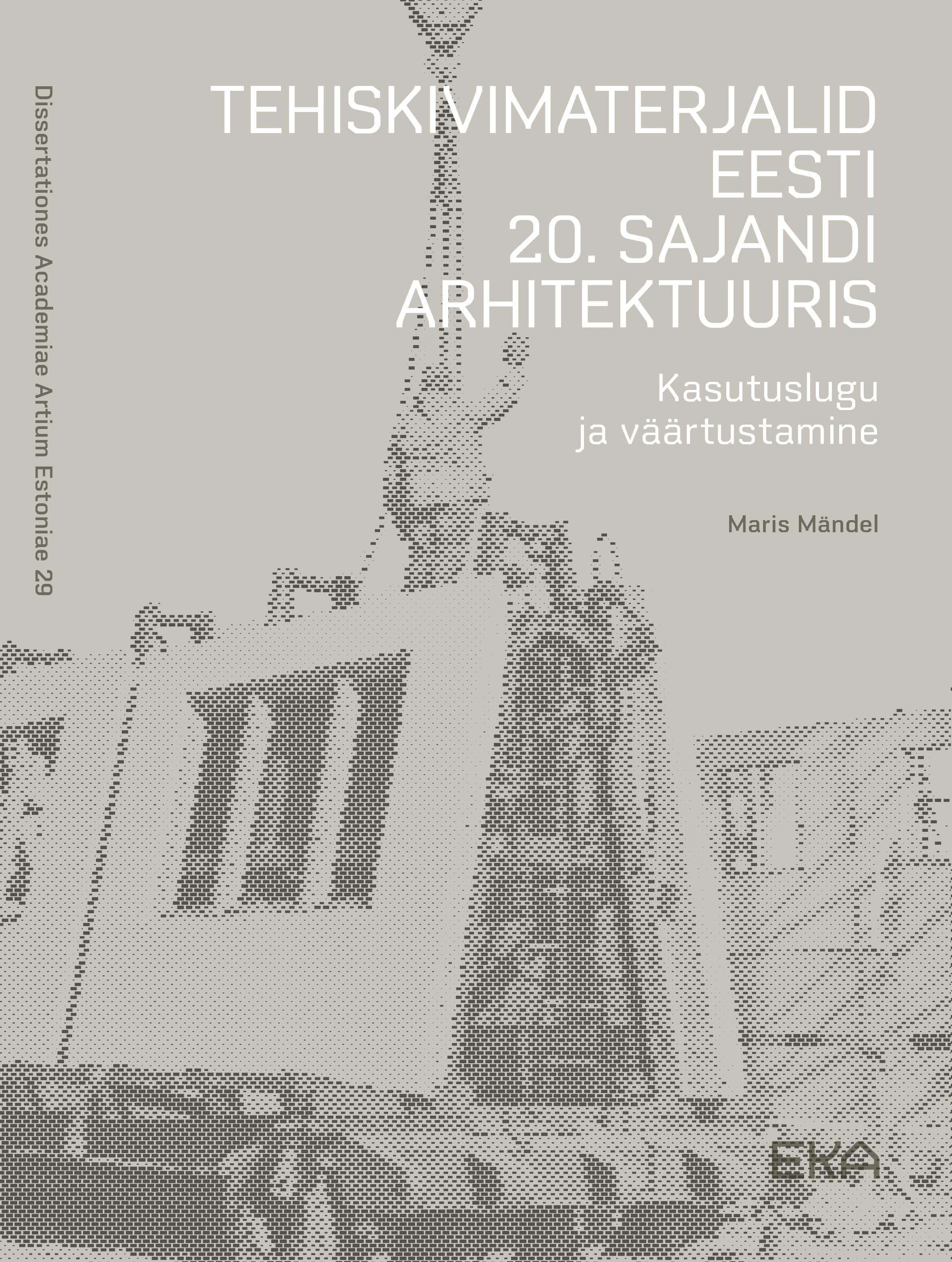 Tehiskivimaterjalid eesti 20. sajandi arhitektuuris
