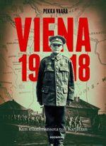 Viena 1918. Kun maailmansota tuli Karjalaan