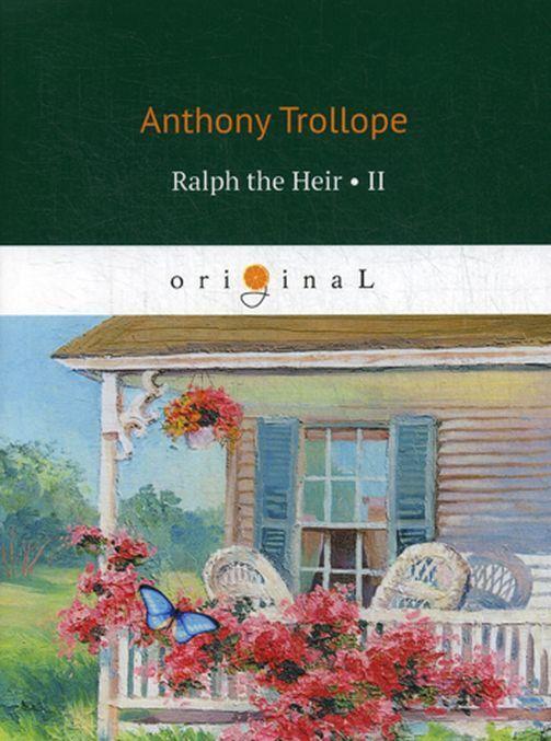 Ralph the Heir 2 | Trollop Entoni