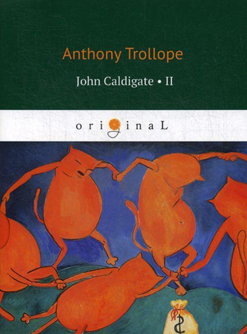 John Caldigate 2 | Trollop Entoni