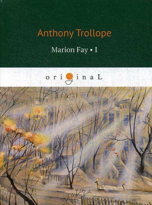 Marion Fay 1 | Trollop Entoni