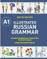 Illustrated Russian Grammar A1