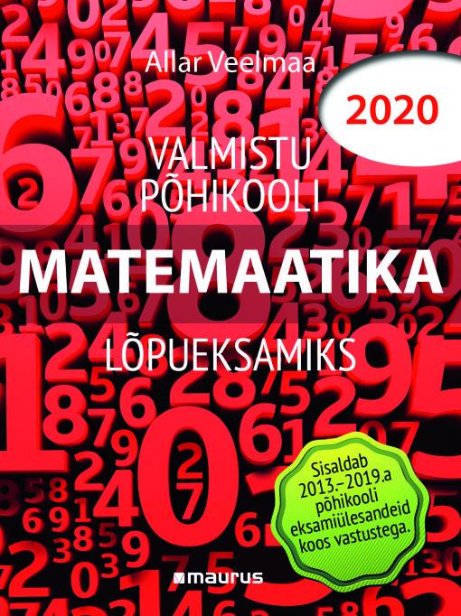Valmistu põhikooli matemaatika lõpueksamiks