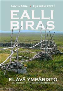 Ealli biras - Elävä ympäristö. Saamelainen kulttuuriympäristöohjelma