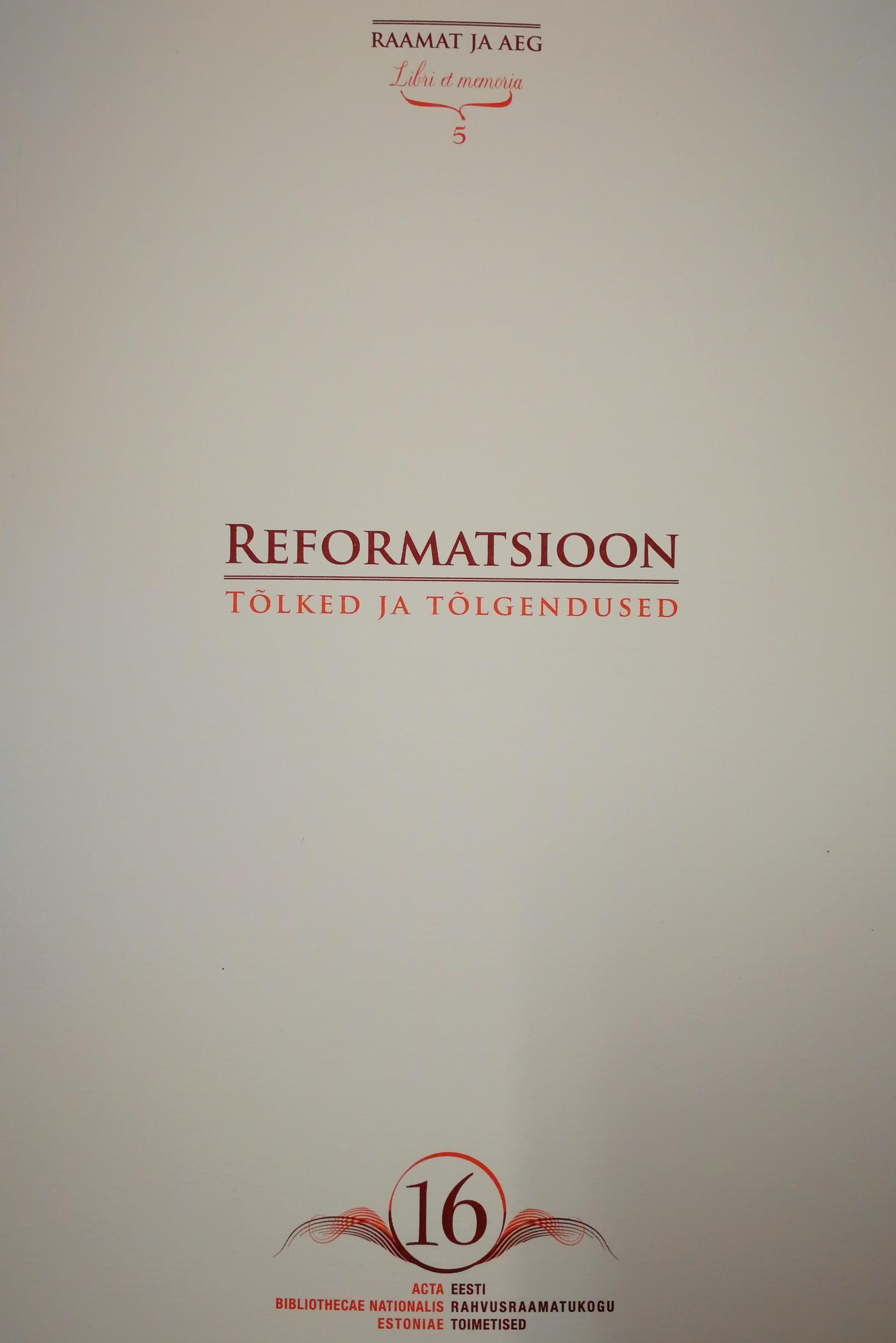 Reformatsioon - tõlked ja tõlgendused