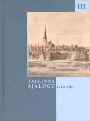 Tallinna ajalugu iii 1710-1917