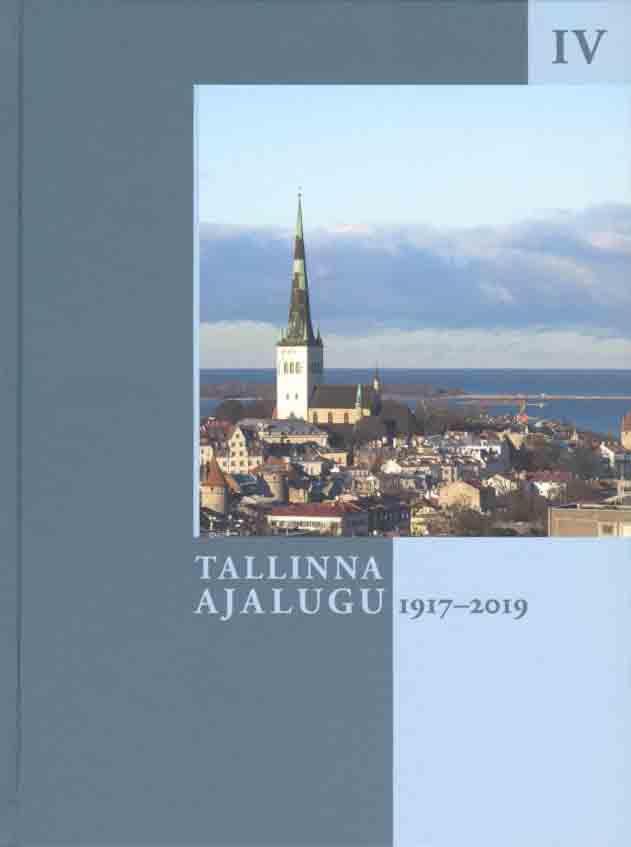 Tallinna ajalugu iv 1917-2019