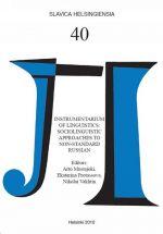 Slavica Helsingiensia 40. Instrumentarium of Linguistics: Sociolinguistic Approaches to Non-Standard Russian